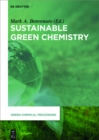 Sustainable Green Chemistry - eBook
