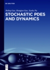 Stochastic PDEs and Dynamics - eBook