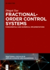 Fractional-Order Control Systems : Fundamentals and Numerical Implementations - eBook
