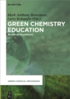 Green Chemistry Education : Recent Developments - eBook