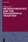 Metamathematics and the Philosophical Tradition - eBook