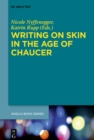 Writing on Skin in the Age of Chaucer - eBook
