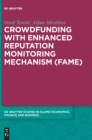 Crowdfunding with Enhanced Reputation Monitoring Mechanism (Fame) - Book
