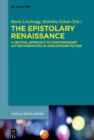 The Epistolary Renaissance : A Critical Approach to Contemporary Letter Narratives in Anglophone Fiction - eBook