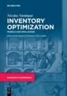 Inventory Optimization : Models and Simulations - Book