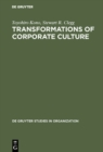 Transformations of Corporate Culture : Experiences of Japanese Enterprises - eBook