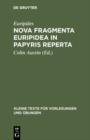 Nova fragmenta Euripidea in papyris reperta - eBook