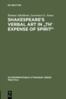 "Shakespeare's Verbal Art in ""Th' Expense of Spirit"" - eBook"