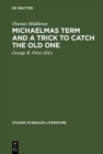 Michaelmas term and a trick to catch the old one : A critical edition - eBook
