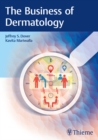 The Business of Dermatology - eBook
