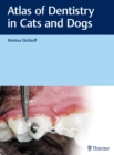 Atlas of Dentistry in Cats and Dogs - eBook