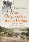 Von Ostpreuen in den Gulag - eBook