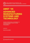 AMST'05 Advanced Manufacturing Systems and Technology : Proceedings of the Seventh International Conference - eBook