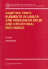 Adaptive Finite Elements in Linear and Nonlinear Solid and Structural Mechanics - eBook