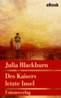Des Kaisers letzte Insel - eBook