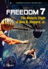 Freedom 7 : The Historic Flight of Alan B. Shepard, Jr. - eBook