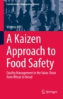 A Kaizen Approach to Food Safety : Quality Management in the Value Chain from Wheat to Bread - eBook