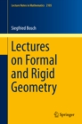 Lectures on Formal and Rigid Geometry - eBook