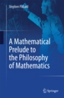A Mathematical Prelude to the Philosophy of Mathematics - eBook