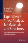 Experimental Stress Analysis for Materials and Structures : Stress Analysis Models for Developing Design Methodologies - eBook