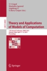 Theory and Applications of Models of Computation : 11th Annual Conference, TAMC 2014, Chennai, India, April 11-13, 2014, Proceedings - eBook