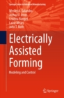 Electrically Assisted Forming : Modeling and Control - eBook