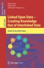 Linked Open Data -- Creating Knowledge Out of Interlinked Data : Results of the LOD2 Project - eBook