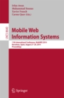Mobile Web Information Systems : 11th International Conference, MobiWIS 2014, Barcelona, Spain, August 27-29, 2014. Proceedings - eBook