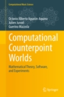 Computational Counterpoint Worlds : Mathematical Theory, Software, and Experiments - eBook
