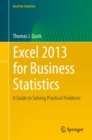 Excel 2013 for Business Statistics : A Guide to Solving Practical Business Problems - eBook