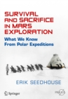 Survival and Sacrifice in Mars Exploration : What We Know from Polar Expeditions - eBook