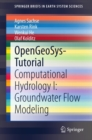 OpenGeoSys-Tutorial : Computational Hydrology I: Groundwater Flow Modeling - eBook