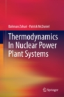 Thermodynamics In Nuclear Power Plant Systems - eBook