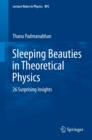 Sleeping Beauties in Theoretical Physics : 26 Surprising Insights - eBook