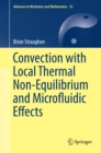 Convection with Local Thermal Non-Equilibrium and Microfluidic Effects - eBook