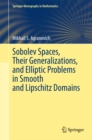 Sobolev Spaces, Their Generalizations and Elliptic Problems in Smooth and Lipschitz Domains - eBook