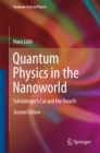 Quantum Physics in the Nanoworld : Schrodinger's Cat and the Dwarfs - eBook