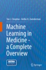 Machine Learning in Medicine - a Complete Overview - eBook