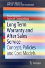 Long Term Warranty and After Sales Service : Concept, Policies and Cost Models - eBook