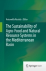 The Sustainability of Agro-Food and Natural Resource Systems in the Mediterranean Basin - eBook