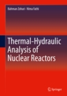 Thermal-Hydraulic Analysis of Nuclear Reactors - eBook