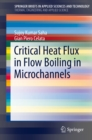 Critical Heat Flux in Flow Boiling in Microchannels - eBook