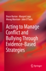 Acting to Manage Conflict and Bullying Through Evidence-Based Strategies - eBook