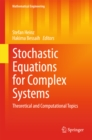 Stochastic Equations for Complex Systems : Theoretical and Computational Topics - eBook