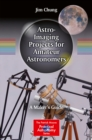 Astro-Imaging Projects for Amateur Astronomers : A Maker's Guide - eBook