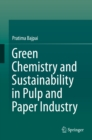 Green Chemistry and Sustainability in Pulp and Paper Industry - eBook