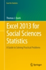 Excel 2013 for Social Sciences Statistics : A Guide to Solving Practical Problems - eBook