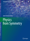 Physics from Symmetry - eBook