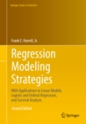 Regression Modeling Strategies : With Applications to Linear Models, Logistic and Ordinal Regression, and Survival Analysis - eBook