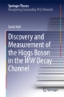Discovery and Measurement of the Higgs Boson in the WW Decay Channel - eBook